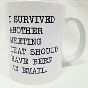 I Survived Another Meeting Ceramic Coffee Mug Cup